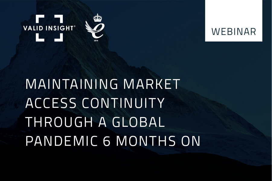 Maintaining market access continuity through a global pandemic 6 months on