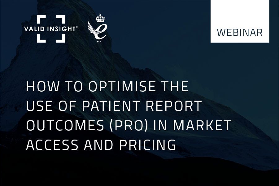 How to optimise the use of Patient Report Outcomes (PRO) in market access and pricing